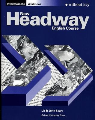New Headway Intermediate Workbook with Answer Key (2-е издание)